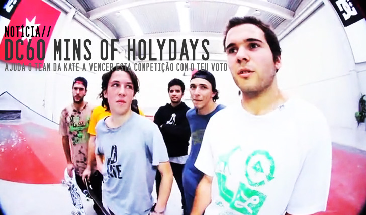 452Vota no team da KATE Skateshop para o DC 60 mins of Holydays.