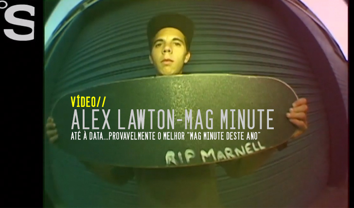 792Alex Lawton | Mag Minute || 2:17