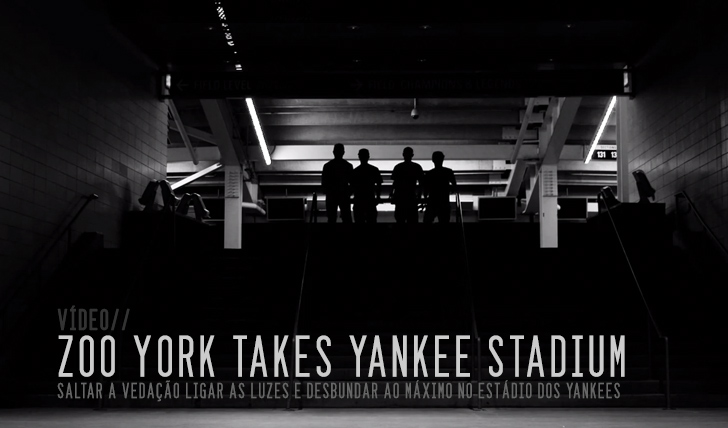 1206Zoo York takes Yankee Stadium || 2:07