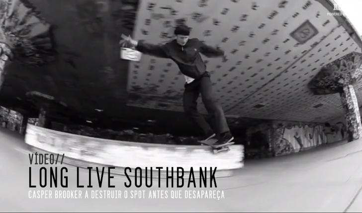 1199Casper Brooker Long Live Southbank || 1:43