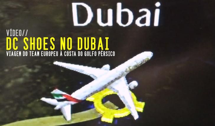 2114DC Shoes Europe – Skate trip in Dubai || 4:05