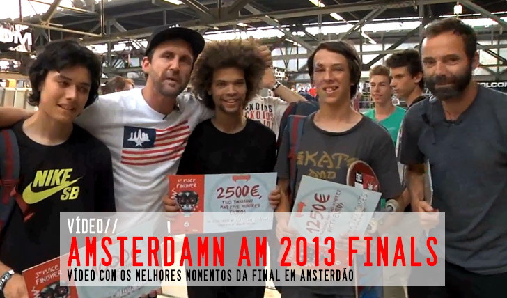 2193AmsterDamn Am 2013 Finals || 3:45