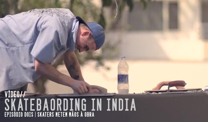 2013Skateboarding in India Ep. 2 || 6:04