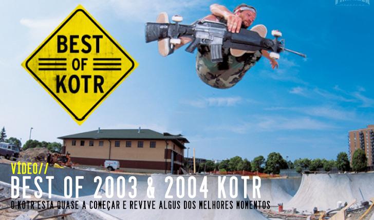 2605Best Of KOTR 2003 & 2004 || 2:59