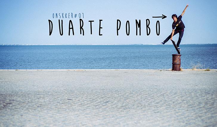 2511ONSK8ER#01 | DUARTE POMBO