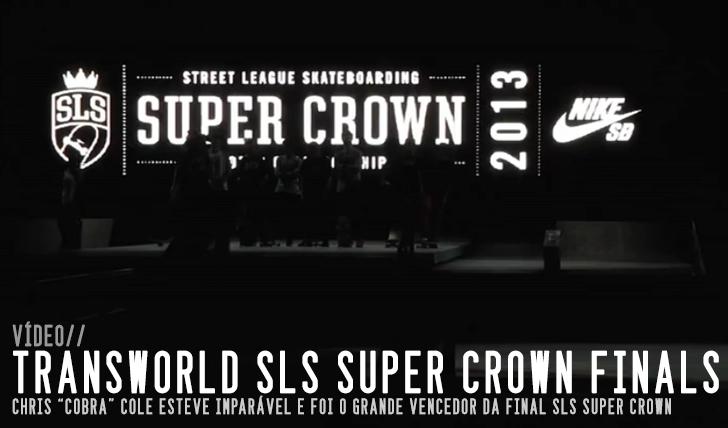 2559TRANSWORLD – SLS 2013 Super Crown Finals || 2:20