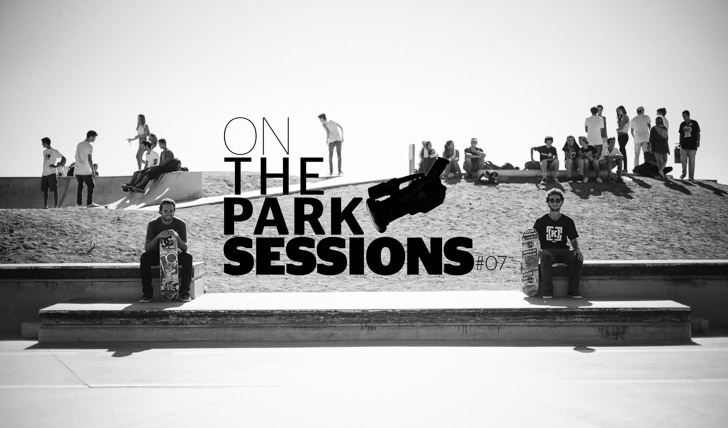 3007ONthePARKSsessions#07 || 2:55