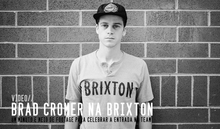 2908Brad Cromer's welcome to BRIXTON || 1:16