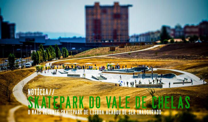 2680Skatepark do Vale de Chelas já foi inaugurado