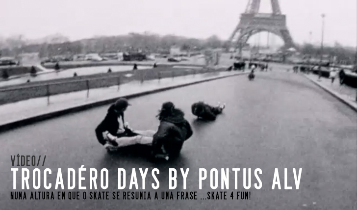 2702Trocadéro Days by Pontus Alv || 4:30