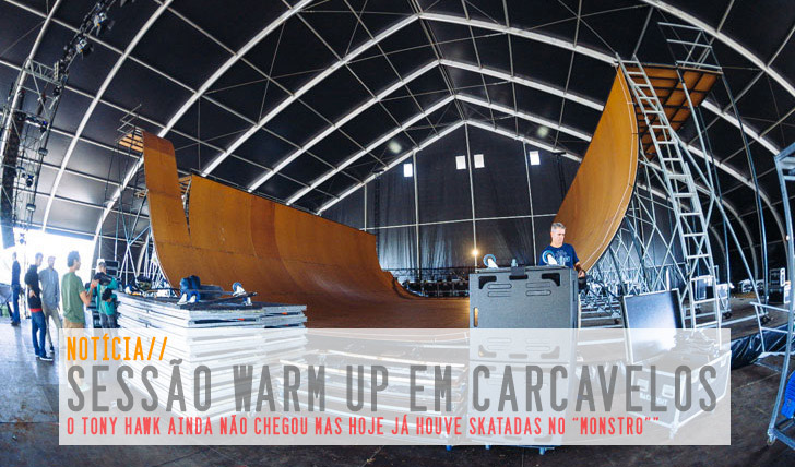 3217Warm Up session na rampa do Tony Hawk Show em Carcavelos | Notícia + Slideshow