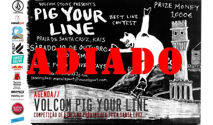 3132VOLCOM Pig Your Line ADIADO