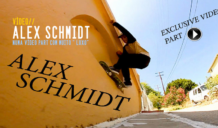 3330Alex Schmidt | Exclusive video part || 2:39