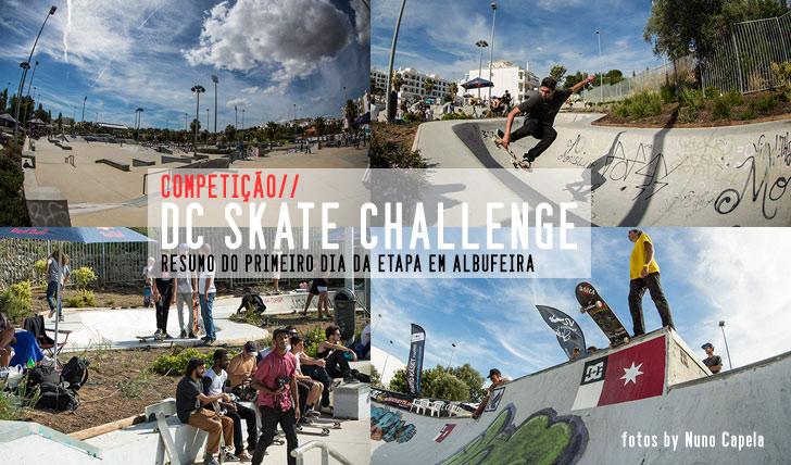 3076DC Skate Challenge | Resumo do 1º dia  Albufeira