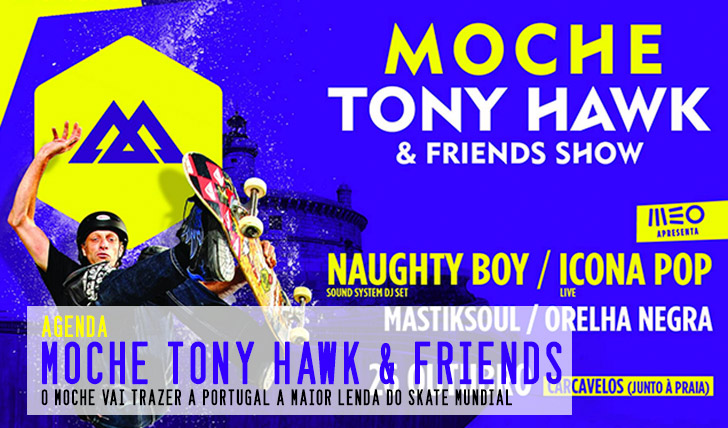 Moche Tony Hawk Friends Show Outubro Praia Carcavelos