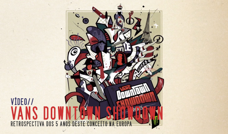 32095 years of Vans Downtown Showdown in Europe || 19:54