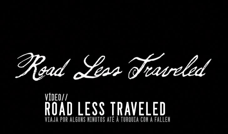 3500FALLEN – Road Less Traveled – Turkey    9:48