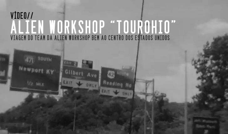 3815ALIEN WORKSHOP 'TOUROHIO' Full Video || 9:11