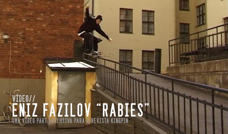 "3561Kingpin : Eniz Fazliov in ""Rabies"" || 4:00"