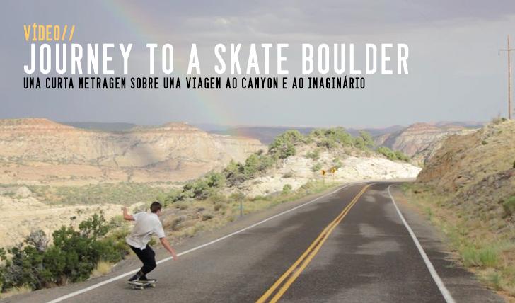 3512Journey To Skate Boulder || 8:20