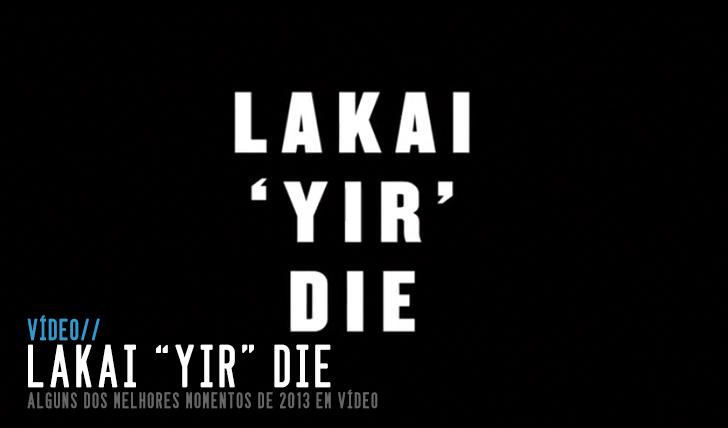 3859LAKAI 'YIR' DIE || 7:37