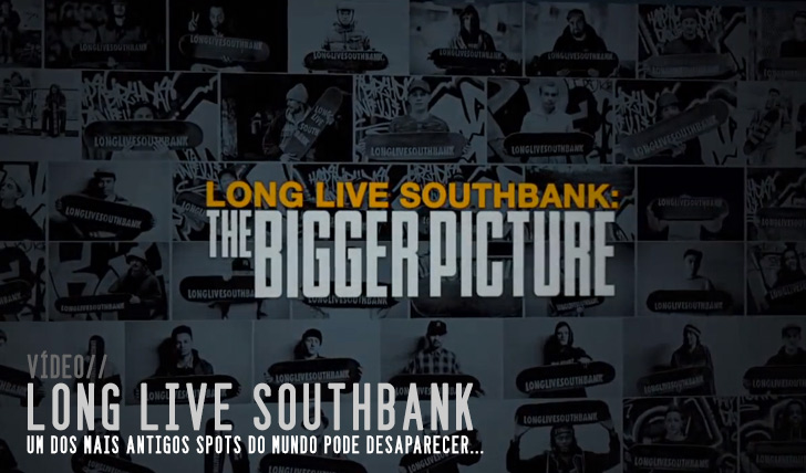 3675Long Live Southbank: The Bigger Picture || 15:50