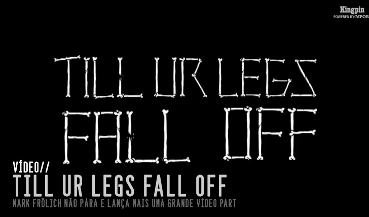"3755Mark Frölich – ""Till Ur Legs Fall Off"" 