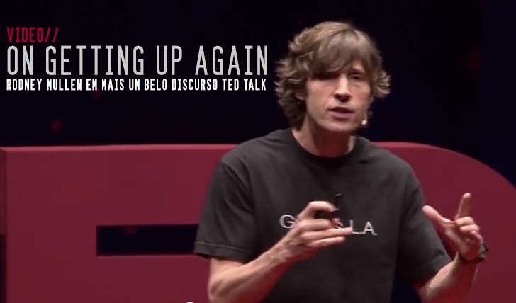 3537On getting up again | Rodney Mullen || 18:36