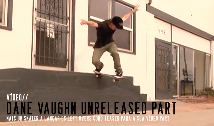 3918Dane Vaughn Unreleased Part || 4:09