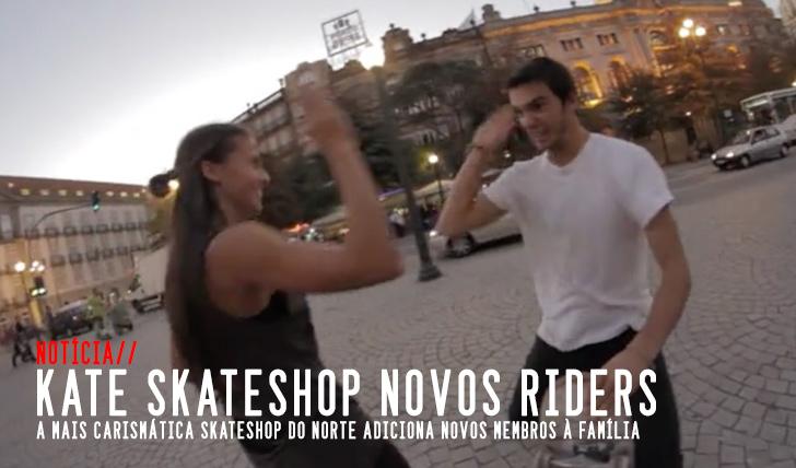 4124KATE Skateshop apresenta novos team riders