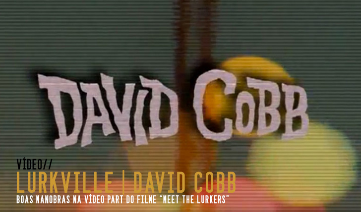 "4128LURKVILLE ""Meet the Lurkers"" David Cobb 