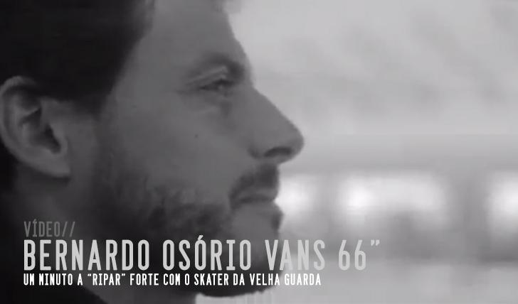 4104VANS 66″ Bernardo Osório || 1:06