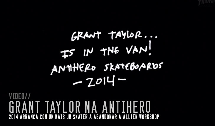 4140Grant Taylor muda-se para a ANTIHERO