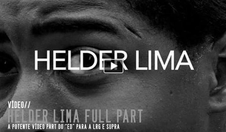 4281Helder Lima – LRG x Supra Full Part || 3:03