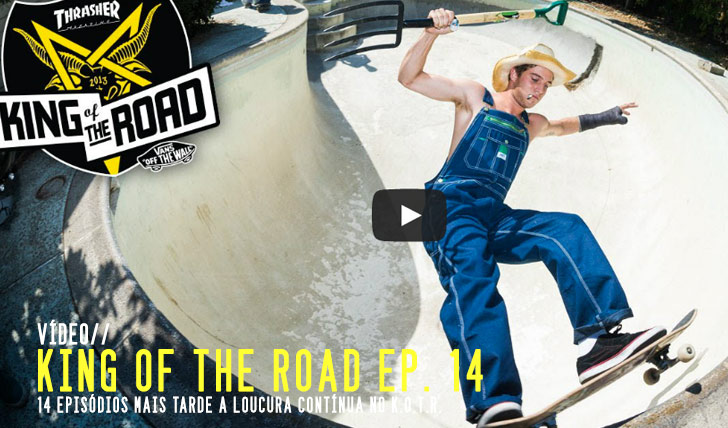 4375THRASHER King of the Road ep.14 || 4:30