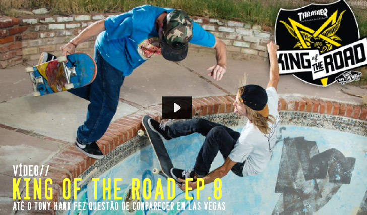 4278THRASHER King of the Road ep. 8 || 7:55