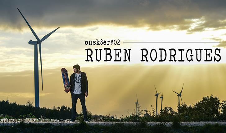 4531ONSK8ER#02 | RUBEN RODRIGUES