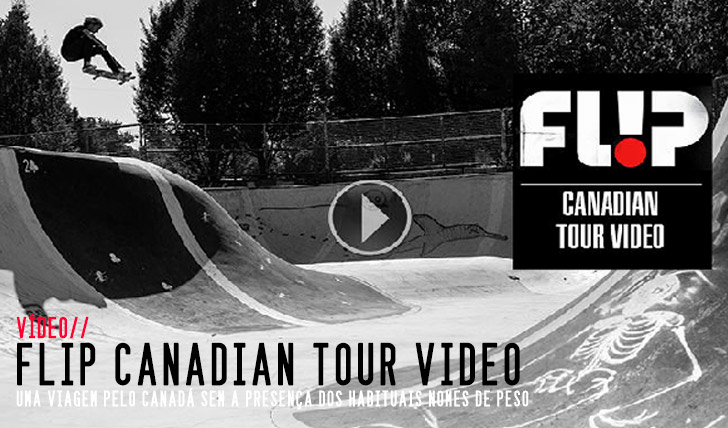 4692Flip Canadian Tour Video ||7:29