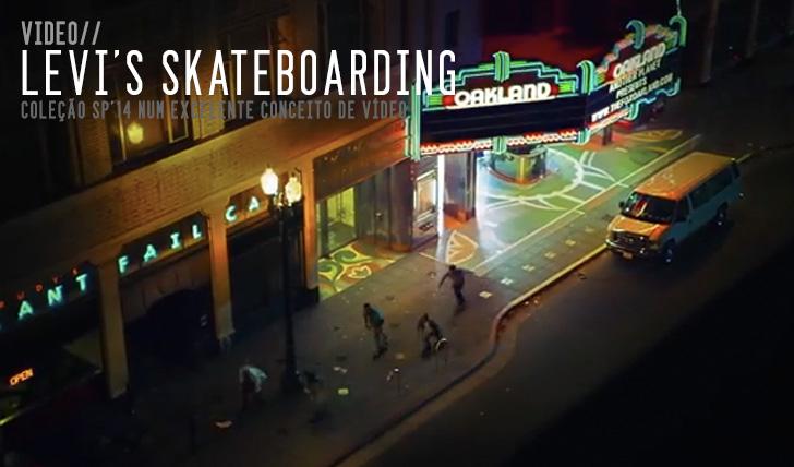 4612Levi's Skateboarding – Spring '14 Collection || 1:06