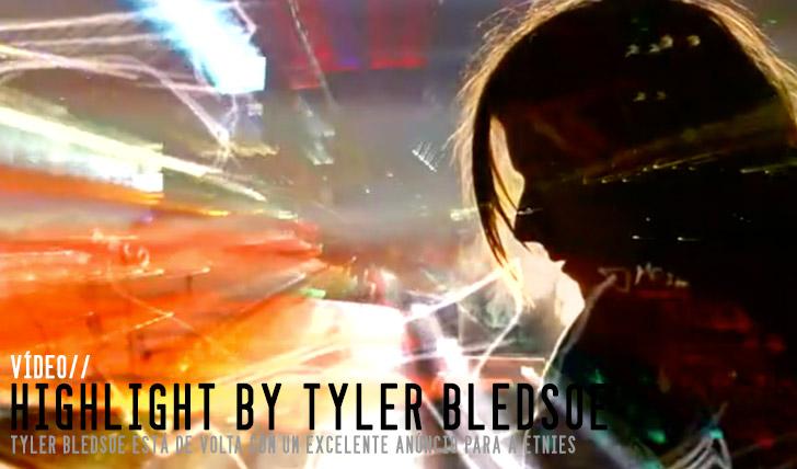 4499The etnies Highlight by Tyler Bledsoe || 3:57