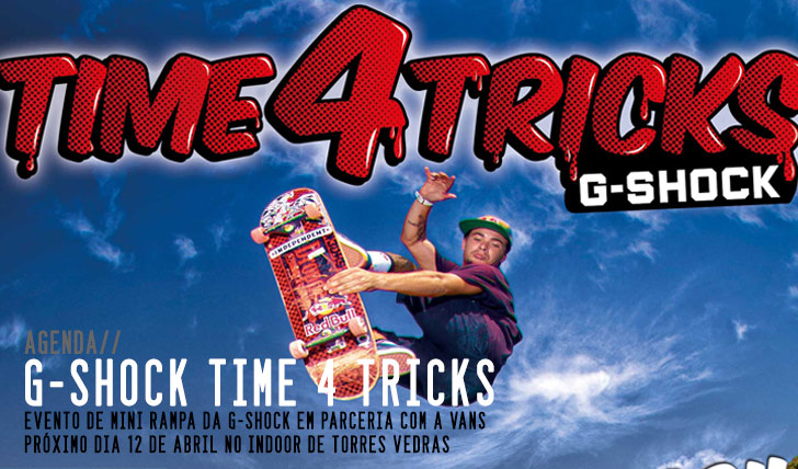 5072G-SHOCK Time for Tricks – Torres Vedras 12 Abril