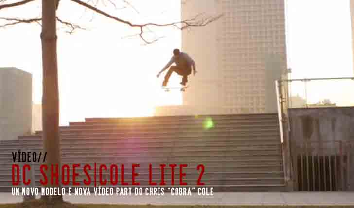 4960DC SHOES: Chris Cole for the  Cole Lite 2 ||2:56