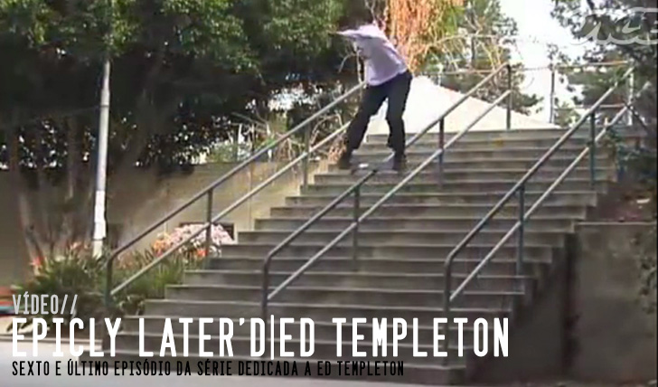 5086Epicly Later'd|Ed Templeton pt. 5 || 19:44