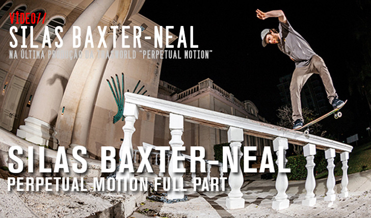 5004TRANSWORLD – Silas Baxter-Neal: 'Perpetual Motion'