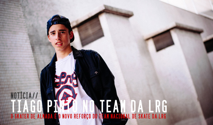 5018Tiago Pinto é o novo skater da LRG Portugal
