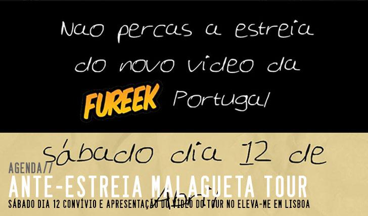 5233Ante-estreia Malagueta Tour|FUREEK Portugal