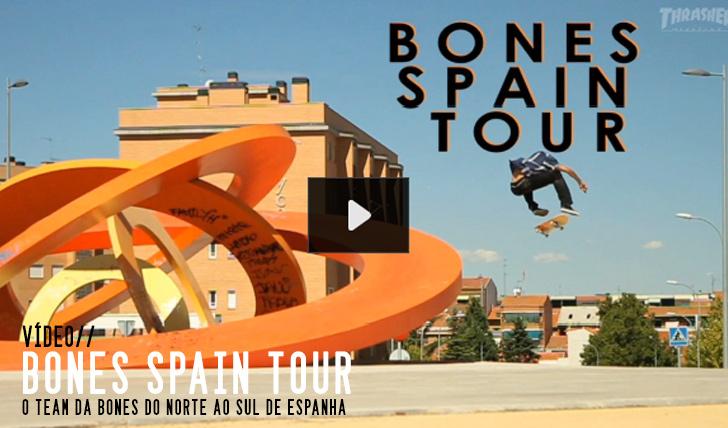 5438BONES Spain Tour||4:14