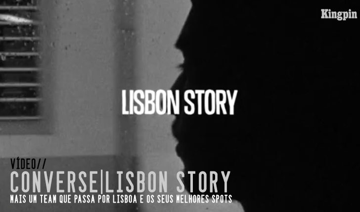 5430CONVERSE|Lisbon Story || 4:09