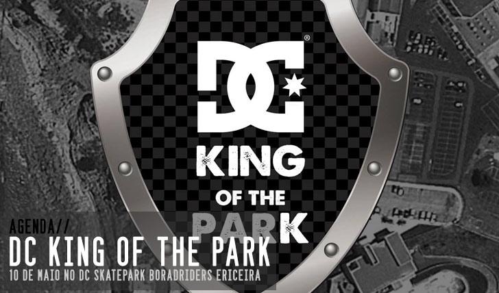5512DC King of the Park | 10 de Maio – DC Skatepark Boardriders Ericeira