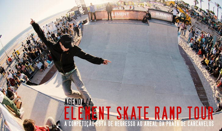 5479ELEMENT Skate Ramp Tour | Praia de Carcavelos 3 de Maio